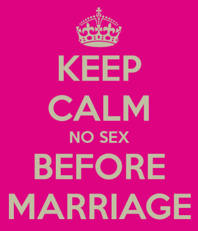 keep-calm-no-sex-before-marriage - OPinionatedMale.comkeep-calm-no-sex-before-marriage - OPinionatedMale.com